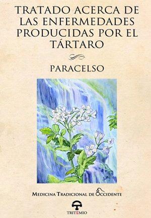 Tratado acerca de las enfermedades producidas por el tártaro